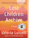 Lost Children Archive [electronic resource]